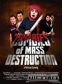 ZMD: Zombies of Mass Destruction / ЗМП: Зомби Массового Поражения (2009)