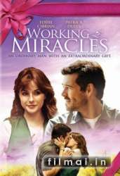 Working Miracles (2010)