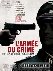 The Army of Crime / Larmée du crime (2009)