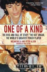 One of a Kind The Rise and Fall of Stu Ungar