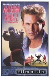 Американский ниндзя 2: Столкновение / American Ninja 2: The Confrontation (1987)