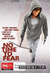 No Time To Fear (2009)