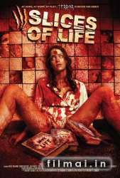 Slices of Life (2010)