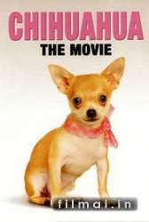 Chihuahua: The Movie (2010)