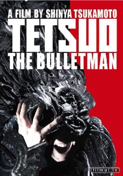 Tetsuo 3 The Bullet Man