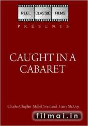 Caught in a Cabaret (1914)