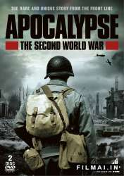 Apokalipsė. Antrasis pasaulinis karas / Apocalypse: The Second World War (2009)