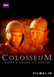 Koliziejus - Romos mirties arena / Colosseum – Romes Arena Of Death (2003)
