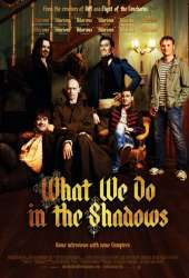 Ką mes veikiame šešėliuose / What We Do in the Shadows (2014)