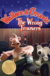 Volisas ir Gromitas. Ne tos kelnės / The Wrong Trousers (1993)