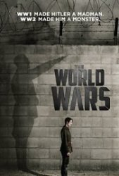Pasauliniai Karai / The World Wars (Season 01)