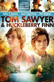 Tomas Sojeris ir Heklberis Finas / Tom Sawyer & Huckleberry Finn (2014)