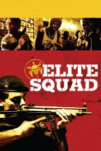 Elitinis būrys / The Elite Squad (2007)