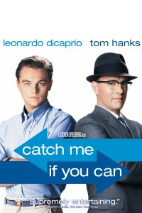 Pagauk, Jei Gali / Catch Me If You Can (2002)