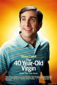 40-ties ir vis dar skaistus / The 40 Year Old Virgin (2005)