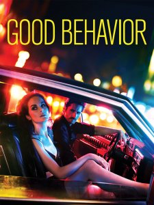 Geras elgesys / Good Behavior (Season 2)