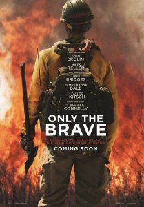 Tramdantys ugnį / Only The Brave (2017)