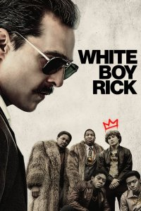 Baltasis Rikas / White Boy Rick (2018)
