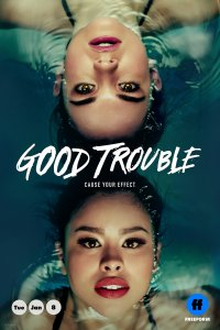Geros bėdos / Good Trouble (Season 1)