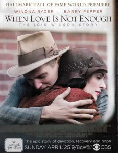 Kai Meilės Nepakanka: Luis Vilson Istorija / When Love Is Not Enough: The Lois Wilson Story (2010)