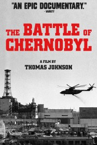 Černobylio mūšis / The Battle of Chernobyl (2006)