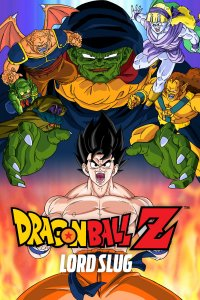 Drakonų kova Z: lordas Slug / Dragon Ball Z: Lord Slug (1991)