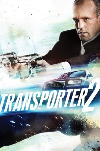 Transporteris 2 / The Transporter 2 (2005)